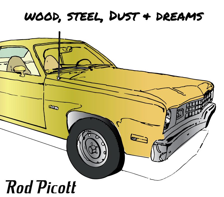 Wood, Steel, Dust and Dreams