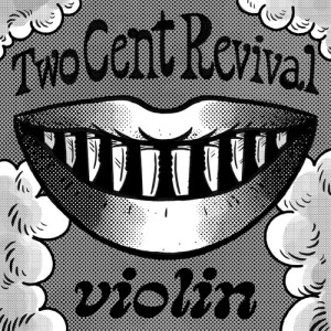 Rich Two Cent Revival